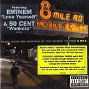 Eminem - 8 Miles Soundtrack Lose You