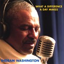 INGRAM WASHINGTON - Always On My Mind