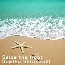 Namiko Shinozaki - Seize the light