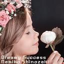Namiko Shinozaki - Dreamy success
