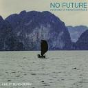 Philip Blackburn - No Future The Odyssey of American Boat People