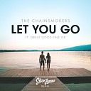 The Chainsmokers - Let You Go (Steve James Remix)