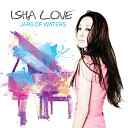 Isha Love - Rain On Me
