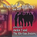 Jackie T The Rhythm Jesters - Made In America