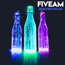 Fiveam - My Drug Is The Music