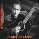 Jadiel Barbosa - O Sonhador