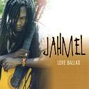 Jahmel - Love Ballad Reggae Mik