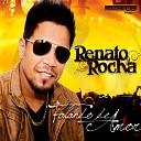 Renato Rocha - Piradinha
