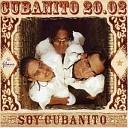 Cubanito 20.02 - Soy Yo (Havana Club 2006 Remix)