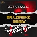 Happy People - Будет Стыдно Mr Lorenz Remix