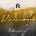 Redemption - Desciende