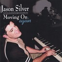 Jason Silver - You ll See Me There