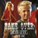 Carson Lueders feat Jordyn Jones - Take Over