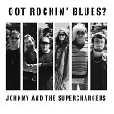 Johnny and The Superchargers - No Way to Know