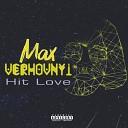 Max Verhovnyi - Hit Love
