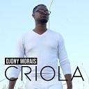 djony morais - Criola