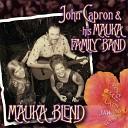 John Capron his Mauka Family Band - American Dream
