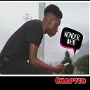 Chapter - Wonder Why