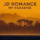 JD Romance - Someplace to Call My Own