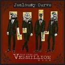 Jealousy Curve - Never Be the Same