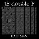 Je Double F - Foolish