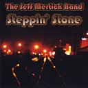 The Jeff Mertick Band - Free For The First Time