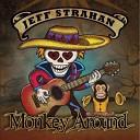 Jeff Strahan - Monkey Around