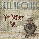 JellyBones - Number One Hit Wonder