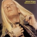 Johnny Winter - All Tore Down