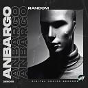 Anbargo - Random Extended Mix