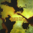 The Jenny Thing - Possessed and Dignified