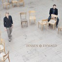 Jensen Ehwald - If I Would Be A Bird