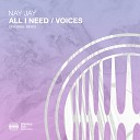 Nay Jay - All I Need