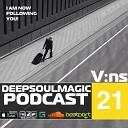 V ns - Deep Soul Magic 021 August 2014