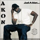 Akon-Just A Man-(Bootleg)-2011-[NoFS]