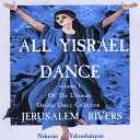 Jerusalem Rivers - Bashana Habar Next year in Jerusalem