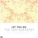 The Chainsmokers - Let You Go ft. Great Good Fine Ok (Oli Hanson Remix)