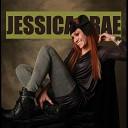 Jessica Rae - Fallin in Love