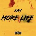 Kam - More Life