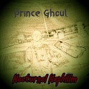 Prince Ghoul - Necromancy