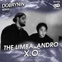 The Limba Andro - X O Dobrynin Radio Edit