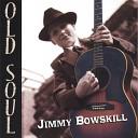 Jimmy Bowskill - Be Mine