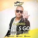K Maro - Let s Go Mickey Light Radio Edit