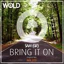 Sam GR - Bring It On