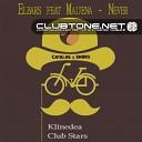 Elbars Maijena - Never Club Stars Remix