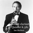 Ian Herbert Warren Zielinski Patrick Kiernan Bruce White Ian Burdge - Clarinet Quintet in a Major K 581 IV Allegretto Con Variazioni