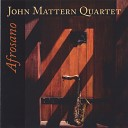 John Mattern Quartet - Nothing Personal
