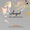 U R A Hiss Band - Angel