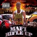 Mafi - Rifle Up