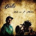 Kala Snc feat Mictam - Bella
